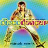 Disco Dancer - I Am A Disco Dancer (Nanok Remix)