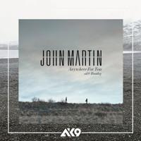 John Martin - Anywhere For You (ak9 Bootleg)