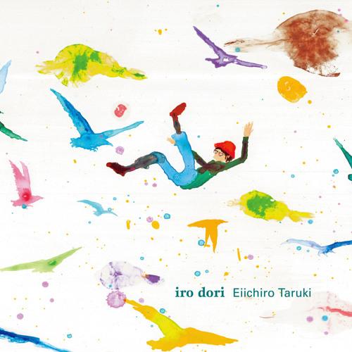 """Iro dori""  〜 Digest 〜"