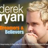 Derek Ryan - Life Is A River (Mixed and Mastered by Brian Sheil)