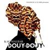 KM Douy si douy Mix Dj Sebb