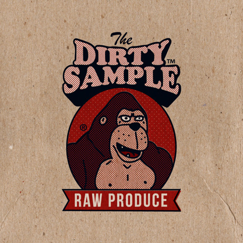 The Dirty Sample - Raw Produce (Intro)