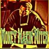Money Mitch by MellsooWavy & Staylow