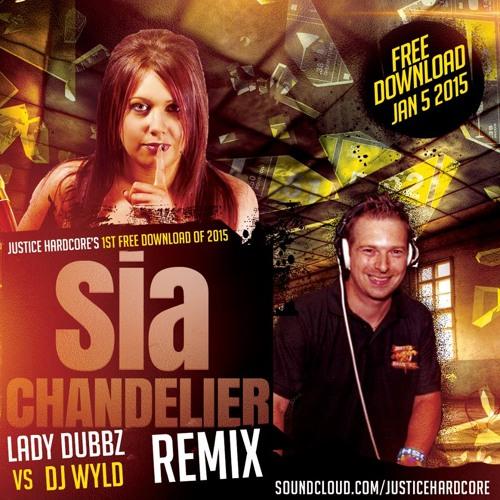 Free Download** Sia - Chandelier (Lady Dubbz Vs Dj Wyld Remix) by ...