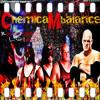 CHEMICAL MBALANCE (Kane-Slow Chemical Burns)
