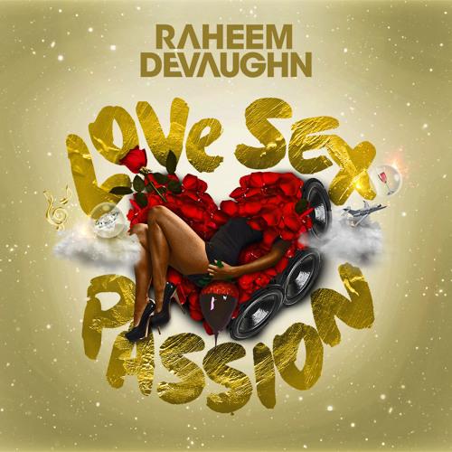 Raheem DeVaughn – Temperature's Rising @Raheem_DeVaughn