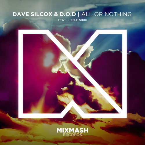 Dave Silcox & D.O.D - All Or Nothing (Original Mix)