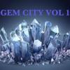 GEM CITY V1 - MIXED BY SCRATCHA DiVA