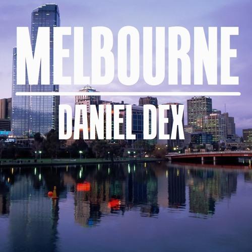 Daniel Dex - Melbourne (Original Mix)   FREE DOWNLOAD