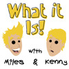 #17: My Best Friend's Wedding - What it Is! With Miles & Kenny
