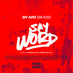 Say Word ft. 26 Artists (Prod. By Christian Lou & Bobby Kritical)