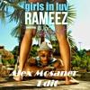 DJane Housekat Feat  Rameez - Girls In Luv (Alex Mosaner Edit)