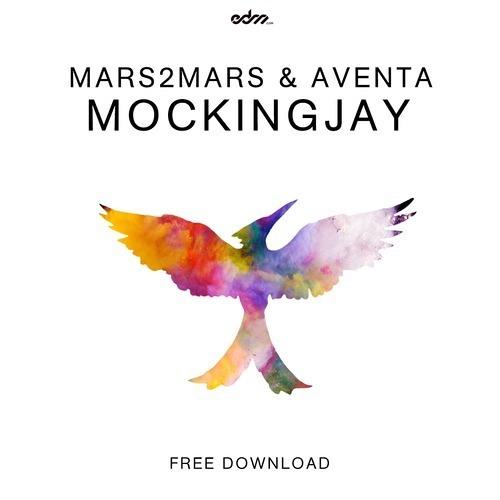 Mars2Mars & Aventa - Mockingjay (Original Mix)