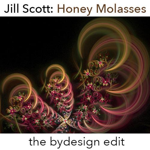 Jill Scott – Honey Molasses (bydesign edit)