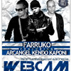 Farruco Ft. Kendo Kaponi & Arcangel - Webcam Remix Portada del disco