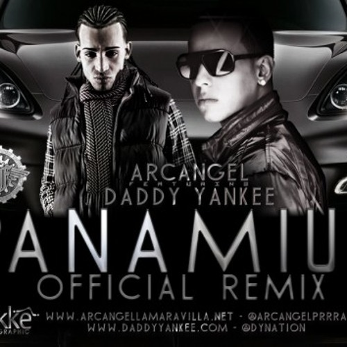 Arcangel Ft. Daddy Yankee - Panamiur (Official Remix)