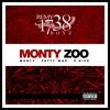 REMYBOY MONTY - MONTYZOO Ft. Fetty Wap & P.Dice 2015