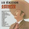 Antonio Aguilar Ω Que Se Te Quite Ese Orgullo (Cuatro Meses) (Tambora)