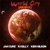Jah Cure - World Cry Remix (feat. R. Kelly, Keri Hilson)