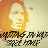WAITING IN VAIN SQZE KOVER