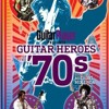 Guitar Player magazine editor picks the 1970s best! INTERVIEW