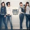 2ne1 - Good to you Remix (Prod. by Cheta)