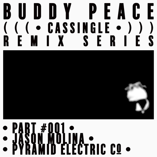 CASSINGLE REMIX 001: JASON MOLINA - Pyramid Electric Co