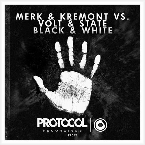Merk & Kremont vs Volt & State - Black & White (OUT NOW)