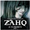 Zaho - Je Te - Promets - 2015 - DjPaparazzi - Ft - Dj - Malick Key 8A (Free Download)