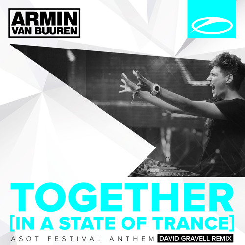 Armin Van Buuren - Together [In A State Of Trance] (David Gravell Remix)