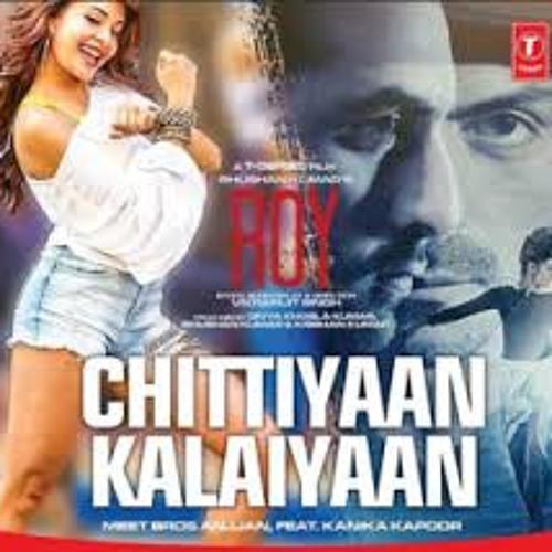 Chittiyaan Kalaiyaan (Roy 2015)