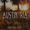 Austin Ria - Morning Sun (Radio Edit) OUT NOW!