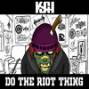 Do The Riot Thing(2014)