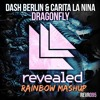Rainbow - Vs - Dash Berlin - Dragonfly [ RainBow Mashup ]