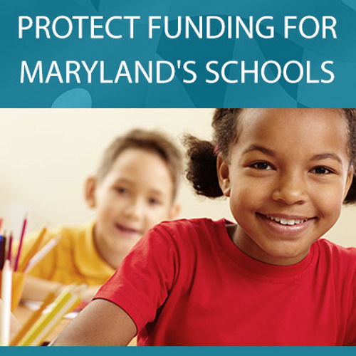 Protect School Funding in Maryland