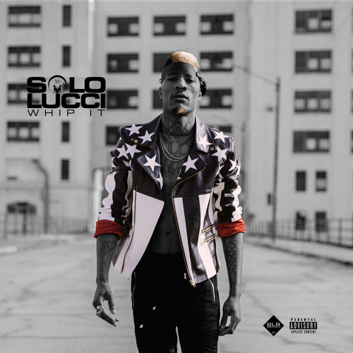 Solo Lucci – Whip It