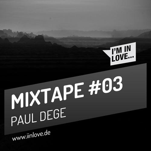 I'm in Love MIXTAPE #03 Paul Dege