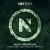 Music Predators - Dreamer (BEATCORE Remix)