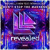Hardwell & W&W - Don't Stop The Madness (Kontender Remix)
