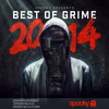 Spooky - Best Of Grime 2014