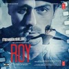 Boond Boond (Roy) - Ankit Tiwari