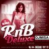 DJMISA RnB Deluxe (Class Of 2010) [Réédition]