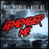 Walt Heisenberg X Macho Mic - Remember Me