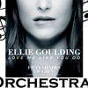 Love Me Like You Do - Ellie Goulding - Orchestral