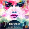 Wet Paint Ft. Wildabeast  - Gold Lights