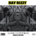 Ray Rizzy – Lose Control