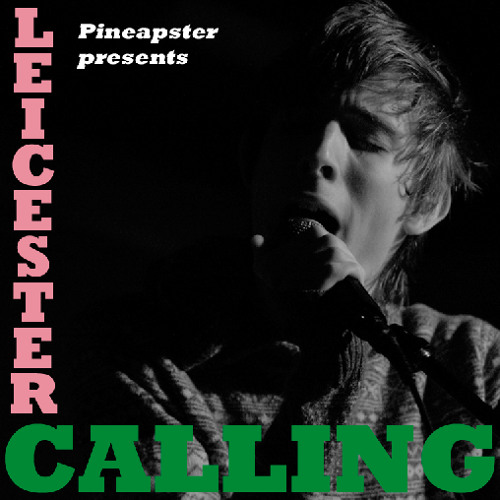 Leicester Calling (Vol. 1) 2010