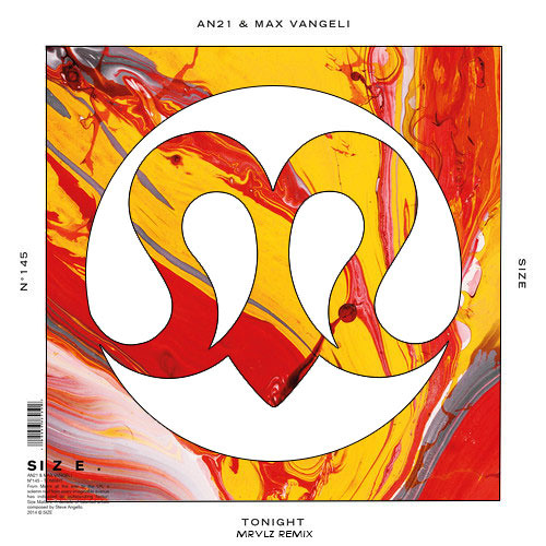 AN21 & Max Vangeli - Tonight (MRVLZ Remix)