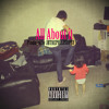 All About It Prod. by JBTHEPHILOSOPHY mp3