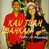 Kau Tlah Ubahkan - Cover by Martalina ft Fefri - Lagu Rohani Terbaru Dan Terpopuler 2015